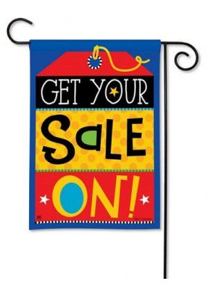 Get Your Sale On Garden Flag | Garden Flags | Spring Flags | Cool Flags