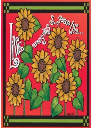 Live Everyday Sunflowers Flag | Floral Flags | Garden Flags | Yard Flags