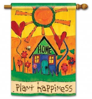 Plant Happiness House Flag | Floral Flags | Inspirational Flags | Yard Flags