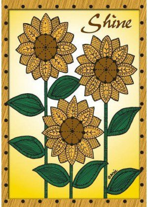 Sunflowers Shine Flag | Yard Flags | Floral Flags | Inspirational Flags