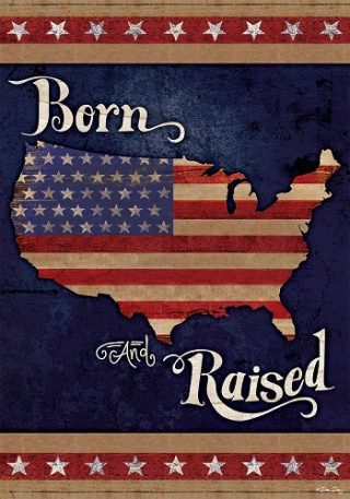 Born & Raised Flag | 4th of July Flags | Patriotic Flags | Summer Flags