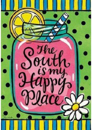 The South is My Happy Place Flag | Summer Flags | Double Sided Flags