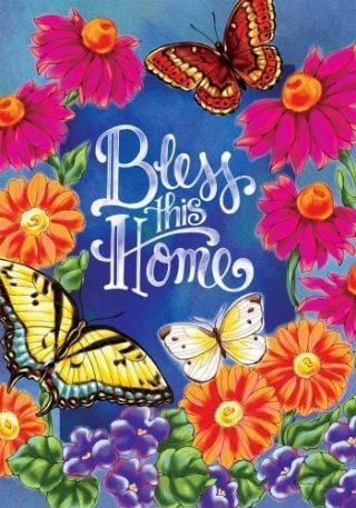 Butterflies Bless This Home Flag | Inspirational Flags | Double Sided Flags