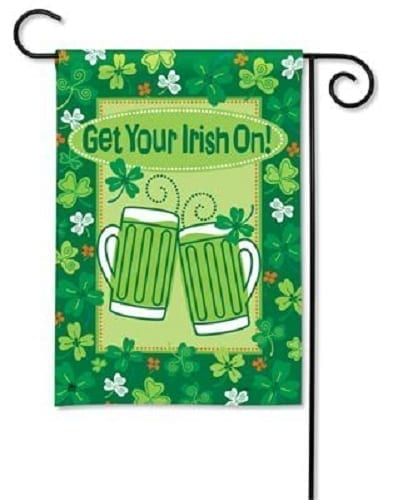 Get Your Irish On Garden Flag