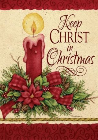 Keep Christ Flag   Christmas Flags   Two-sided Flags   Holiday Flags