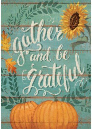 Gather and Be Grateful Flag | Thanksgiving Flags | Two-sided Flags | Flags