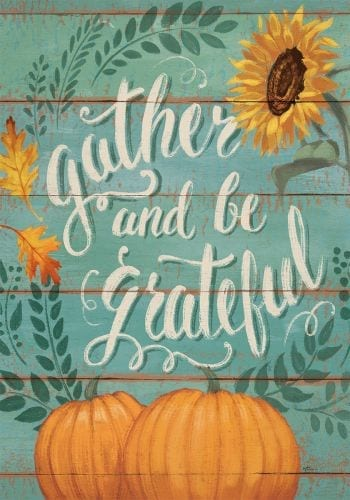 Gather and Be Grateful Flag | Thanksgiving Decorative Flags | Garden House Flags