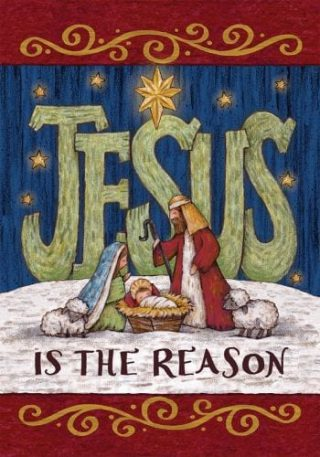 Jesus is the Reason Flag | Christmas Flags | Two-sided Flag | Holiday Flag