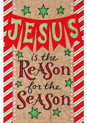 Burlap Jesus is the Reason Flag | Burlap Flags | Christmas Flags | Flags
