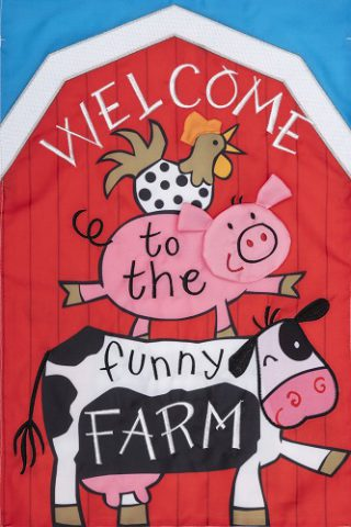 Funny Farm Flag | Applique Flags | Welcome Flags | Double Sided Flags