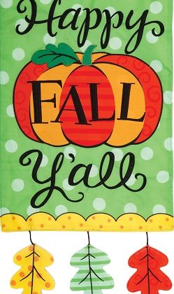 Happy Fall Y'all Flag | Applique Flags | Double Sided Flags | Cool Flags