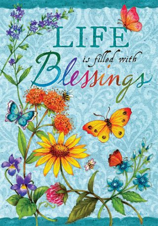 Life Blessings Flag   Inspirational Flag   Spring Flag   Double Sided Flags