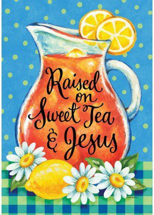 Sweet Tea & Jesus Flag   Inspirational Flags   Double Sided Flags   Flags