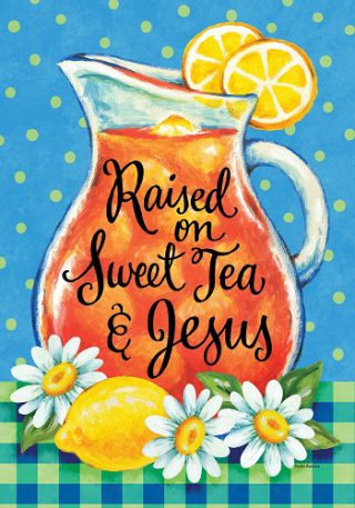 Sweet Tea & Jesus Flag | Inspirational Flags | Double Sided Flags | Flags