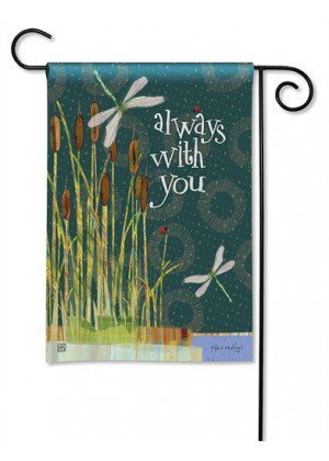 Always with You Garden Flag | Inspirational Flags | Yard Flags | Cool Flags
