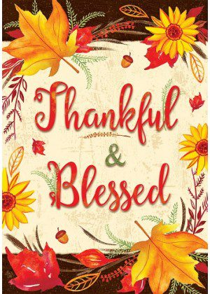 Thankful & Blessed Flag | Fall Flags | Two Sided Flag | Thanksgiving Flags