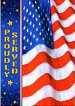 Troops Memorial - Proudly Served Flag   Patriotic Flags   Inspirational Flag