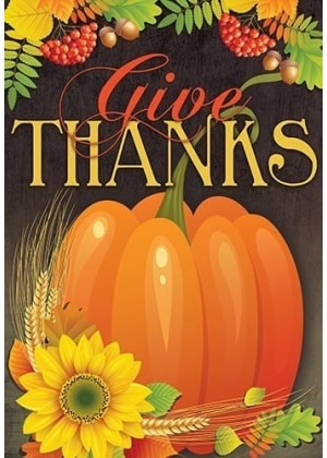 Pumpkin Give Thanks Flag | Fall Flags | Thanksgiving Flags | Yard Flags