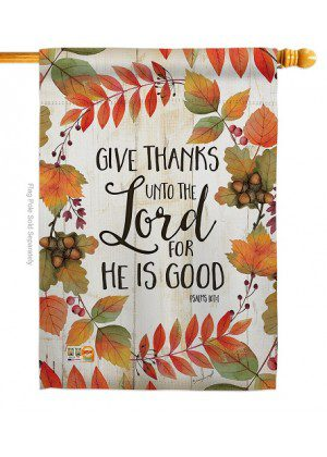 Give Thanks Unto the Lord House Flag | Thanksgiving Flags | House Flags