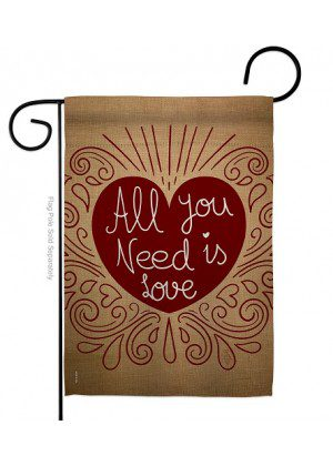 All You Need Is Love Garden Flag | Valentine Flags | Valentine's Day Flags