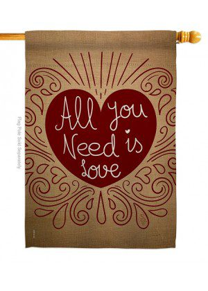 All You Need Is Love House Flag | Valentine's Day Flags | Valentine Flags