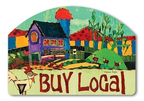 Buy Local Yard Sign | Decorative Yard Signs | Garden House Flags